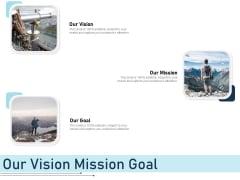 Employee Recognition Award Our Vision Mission Goal Ppt PowerPoint Presentation File Slide Portrait PDF