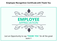 Employee Recognition Certificate With Thank You Ppt PowerPoint Presentation File Model PDF