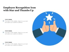 Employee Recognition Icon With Star And Thumbs Up Ppt PowerPoint Presentation Gallery Outline PDF