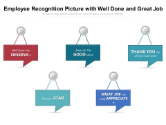 Employee Recognition Picture With Well Done And Great Job Ppt PowerPoint Presentation Gallery Slide PDF