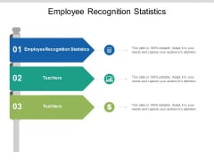 Employee Recognition Statistics Ppt PowerPoint Presentation Pictures Information Cpb