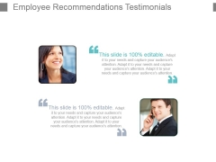 Employee Recommendations Testimonials Powerpoint Slide Deck Samples