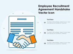 Employee Recruitment Agreement Handshake Vector Icon Ppt PowerPoint Presentation File Example PDF