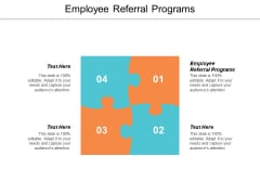 Employee Referral Programs Ppt PowerPoint Presentation Pictures Graphics Cpb