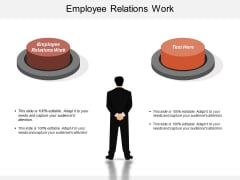 Employee Relations Work Ppt Powerpoint Presentation Icon Backgrounds Cpb