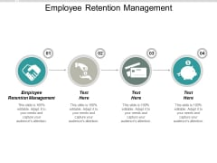 Employee Retention Management Ppt PowerPoint Presentation Outline Grid Cpb