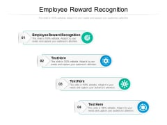 Employee Reward Recognition Ppt PowerPoint Presentation Pictures Portrait Cpb