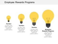 Employee Rewards Programs Ppt PowerPoint Presentation Model Graphics Pictures