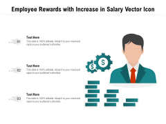 Employee Rewards With Increase In Salary Vector Icon Ppt PowerPoint Presentation Ideas Mockup PDF