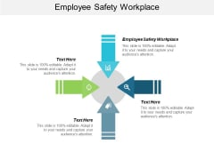 Employee Safety Workplace Ppt PowerPoint Presentation Show Images Cpb