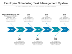 Employee Scheduling Task Management System Ppt PowerPoint Presentation Pictures Styles Cpb