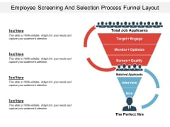 Employee Screening And Selection Process Funnel Layout Ppt PowerPoint Presentation Styles Smartart PDF