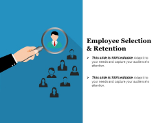 Employee Selection And Retention Ppt PowerPoint Presentation Professional Maker