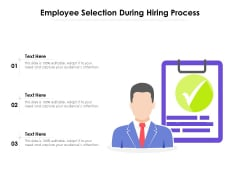 Employee Selection During Hiring Process Ppt PowerPoint Presentation File Aids PDF