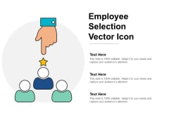 Employee Selection Vector Icon Ppt Powerpoint Presentation Infographic Template Inspiration