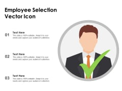 Employee Selection Vector Icon Ppt PowerPoint Presentation Slides Graphic Images PDF