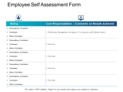 Employee Self Assessment Form Performance Management Ppt PowerPoint Presentation Infographics Summary