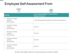 Employee Self Assessment From Performance Management Ppt PowerPoint Presentation Infographics Slide