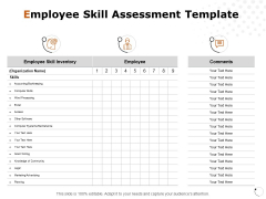 Employee Skill Assessment Template Ppt PowerPoint Presentation Slides Graphics Tutorials