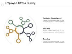 Employee Stress Survey Ppt PowerPoint Presentation Icon Files