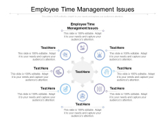 Employee Time Management Issues Ppt PowerPoint Presentation Outline Structure Cpb