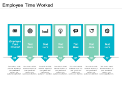 Employee Time Worked Ppt PowerPoint Presentation Slides Graphics Cpb