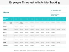 Employee Timesheet With Activity Tracking Ppt PowerPoint Presentation Pictures Display