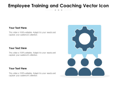 Employee Training And Coaching Vector Icon Ppt PowerPoint Presentation File Outfit PDF
