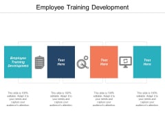 Employee Training Development Ppt PowerPoint Presentation Show Templates Cpb