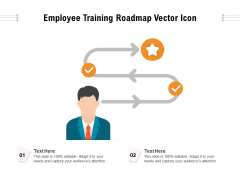 Employee Training Roadmap Vector Icon Ppt PowerPoint Presentation File Formats PDF