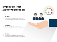 Employee Trust Meter Vector Icon Ppt PowerPoint Presentation Infographics Good PDF