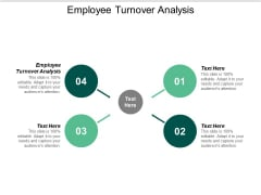 Employee Turnover Analysis Ppt PowerPoint Presentation Gallery Picture Cpb