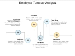 Employee Turnover Analysis Ppt PowerPoint Presentation Ideas Introduction Cpb