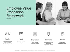 Employee Value Proposition Framework Ppt PowerPoint Presentation Model Show