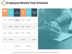 Employee Weekly Task Schedule Ppt PowerPoint Presentation Gallery Introduction