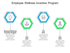 Employee Wellness Incentive Program Ppt PowerPoint Presentation Outline Deck Cpb