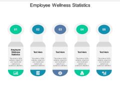 Employee Wellness Statistics Ppt PowerPoint Presentation Outline Gridlines