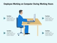 Employee Working On Computer During Working Hours Ppt PowerPoint Presentation File Brochure PDF