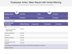 Employees Action Taken Report With Verbal Warning Ppt PowerPoint Presentation Infographic Template Topics PDF
