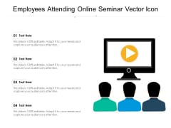 Employees Attending Online Seminar Vector Icon Ppt PowerPoint Presentation Layouts Graphics PDF
