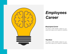 Employees Career Ppt PowerPoint Presentation Inspiration Slide Download Cpb