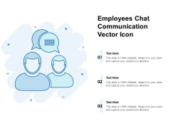Employees Chat Communication Vector Icon Ppt PowerPoint Presentation File Pictures