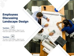 Employees Discussing Landscape Design Ppt PowerPoint Presentation Show Styles PDF