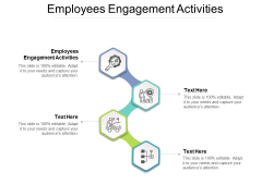 Employees Engagement Activities Ppt PowerPoint Presentation Ideas Vector Cpb
