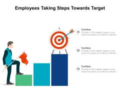 Employees Taking Steps Towards Target Ppt PowerPoint Presentation Summary Mockup