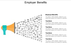Employer Benefits Ppt Powerpoint Presentation Professional Deck Cpb