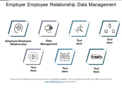 Employer Employee Relationship Data Management Ppt PowerPoint Presentation Styles Graphics Template