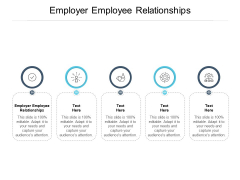 Employer Employee Relationships Ppt PowerPoint Presentation File Grid Cpb
