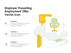 Employer Presenting Employment Offer Vector Icon Ppt PowerPoint Presentation File Aids PDF