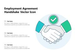 Employment Agreement Handshake Vector Icon Ppt PowerPoint Presentation Icon Slides PDF